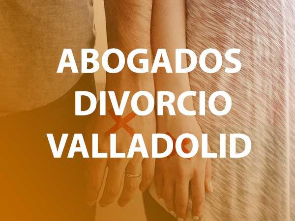 abogados divorcio valladolid